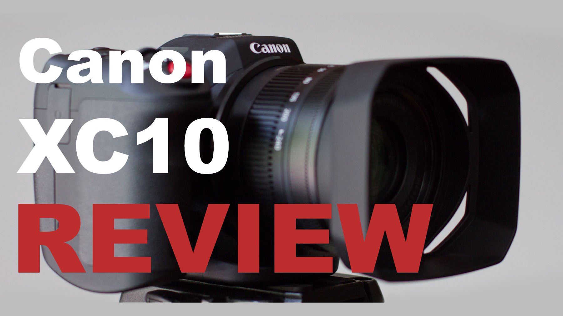 Canon XC10 REVIEW – Compact Fixed Lens Cinema Camera