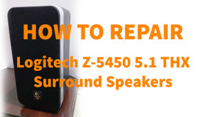 Logitech Z-5450 surround speaker repair fix