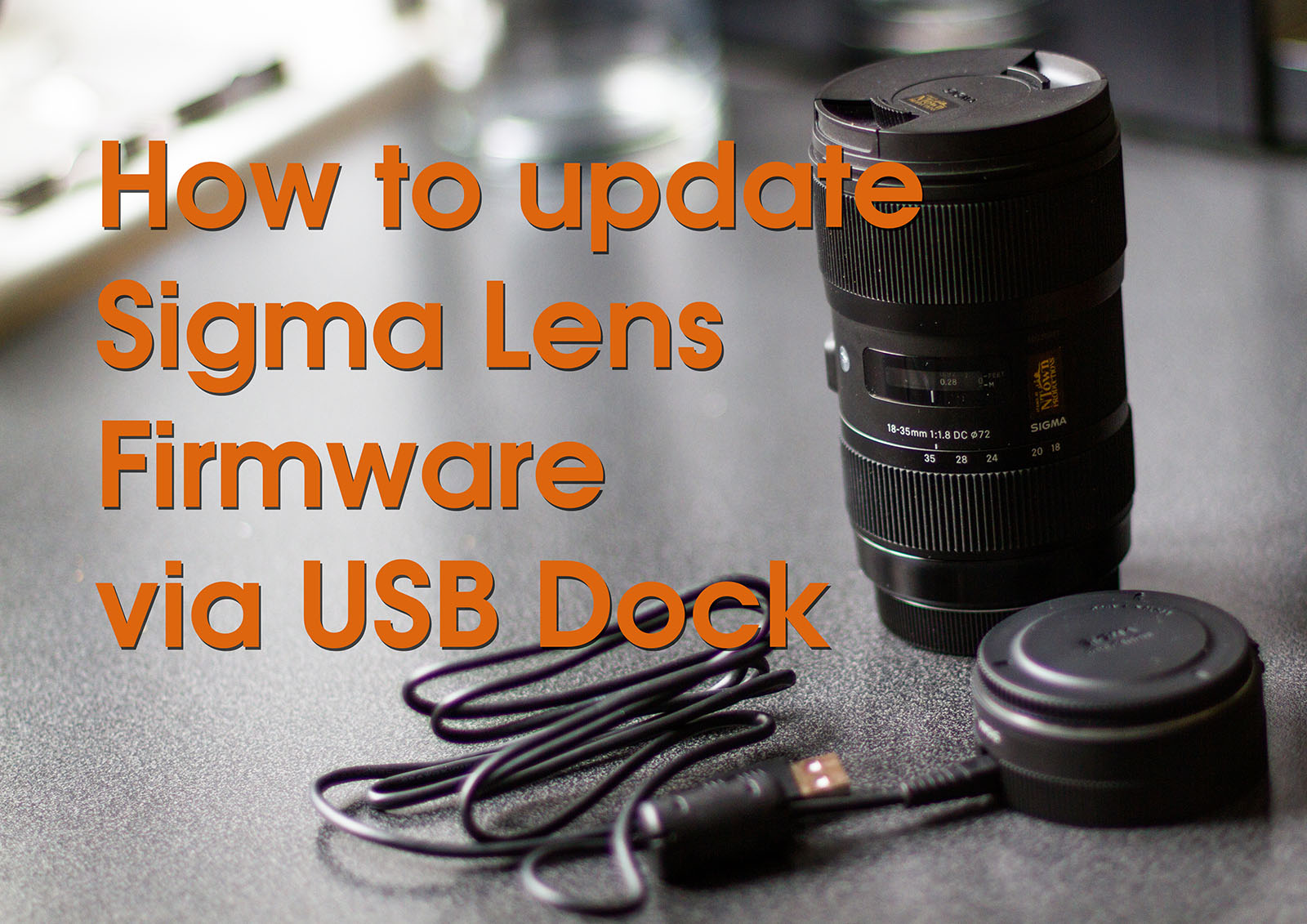Sigma 18-35 f1.8 Art (for Canon) Firmware Update via USB Dock
