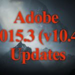 Adobe released 2015.3 (10.4) Update Fixes